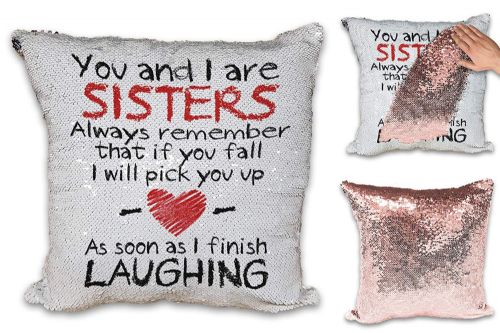 You and I are Sisters Funny Novelty Sequin Reveal Magic Cushion Cover